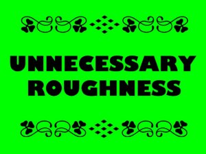 Gridiron Bingo: Unnecessary Roughness